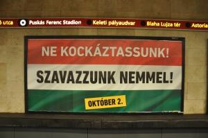 Hongaarse regering spaart kosten nog moeite de mensen op te roepen Nee te stemmen, Foto MK